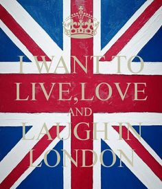 I want to go back to London, England, to Harrod's and visit all my relatives in England And Scotland, England Uk, British Things, British Invasion, Save The Queen, To Infinity And Beyond, London Calling, Union Jack, British Isles