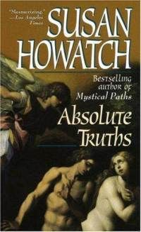 """""""iIf you pursue the truth far enough you always wind up in the land of paradox. You reach a point where the apparent truth divides into two opposing truths and then you have to try to reach beyond them to grasp the ultimate truth, their synthesis."""" -Susan Howatch, Absolute Truths"""