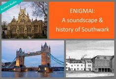 Close your eyes and immerse yourself in the soundscape of the bustling streets of Southwark while the late historian, Stephen Humphrey, educates you with details of the past. This radio documentary uses sounds recorded around the borough to place the listener into the thick of the action. As we delve into the soundscapes we learn along the way about the history of local heritage sites at Borough Market, Old London Bridge, Southwark Cathedral, children's playgrounds and local Industries. Southwark Cathedral, London Bridge, Old London, Close Your Eyes, Local History, Playgrounds, Historian, Heritage Site, Documentary