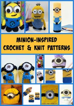 Minions! 9 Free Crochet Patterns & Bonus Knit Patterns