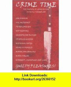 Crime Time Summer 2000 (9781902002224) Gwendoline Butler, Ian Rankin, Sparkle Hayter, H. R. F. Keating, Peter Lovesey, Natasha Cooper, Francis Fyfield, Maxim Jakubowski, Kim Newman, Mark Timlin, Barry Forshaw, Val McDermid , ISBN-10: 1902002229  , ISBN-13: 978-1902002224 ,  , tutorials , pdf , ebook , torrent , downloads , rapidshare , filesonic , hotfile , megaupload , fileserve