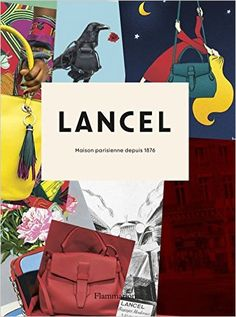 Lancel: Parisian Maison since 1876: Laurence Benaim: 9782080203083: Amazon.com: Books