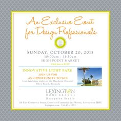 Join Jennifer Brouwer and Elaine Williamson at the Designer event with Lexington Home brands @ High Point Market, October Commerce Street, Lexington Home, High Point Market, October 20, Reception, Join, Marketing, Interior Design, Frame