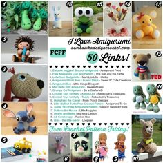 I Love Amigurumi 50 Free Patterns...Some of the cutest amigigurumi I've seen, so many to chose from!