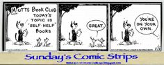 From MottsComics.com here's my Sunday's Comic Strips Blog post on Self help books. Do you have a favorite self help book? Has it changed your life?