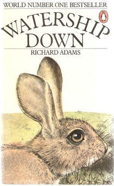 Richard Adams. Watership Down.