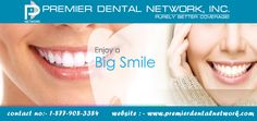 #Enjoy A #Big #Smile with Our #Trusted & affordable quality dental care services in #USA, Now more Information regarding our Services please Call us and Visit our Website : http://www.premierdentalnetwork.com/