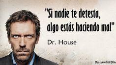 28 Frases de DR House que te dejarán Pensando - Taringa!