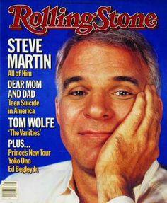Steve Martin, Rolling Stone no. Steve Martin, Like A Rolling Stone, Rolling Stones, My Magazine, Magazine Covers, Rolling Stone Magazine Cover, Ed Begley, Dear Mom And Dad, Tom Wolfe