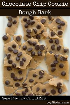 1 net carb - Keto Chocolate Chip Cookie Dough Bark - No Bake treat! If you like Cookie Dough you have to try this. It looks like a bark but tastes like cookie dough. It is low carb, gluten, grain, & sugar free, & a THM S. Less than 1 net carb per serving. Keto Desserts, Keto Friendly Desserts, Sugar Free Desserts, Delicious Desserts, Dessert Recipes, Holiday Desserts, Dessert Ideas, Brownie Recipes, Green Desserts