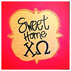 Sweet Home Chi Omega