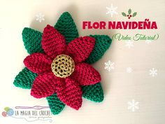 Flor Navideña al Crochet Rustic Christmas Ornaments, 1st Christmas, Christmas Holidays, Christmas Crafts, Christmas Decorations, Holiday Decor, Knitted Flowers, Crochet Videos, Crochet Patterns