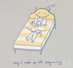 why I wake up late every morning