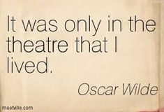 Image result for quotes about theatre