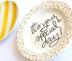 It's Your Special Day Small Rimmed Plate by by AedrielOriginals Birthday Plate, Diy Birthday, Happy Birthday, Birthday Ideas, Pottery Painting, Ceramic Painting, Diy Painting, Crafts To Make, Crafts For Kids