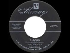 1954 HITS ARCHIVE: *Sh-Boom* - Crew-Cuts (a #1 record) - YouTube
