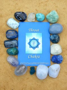 THROAT CHAKRA CRYSTALS (listed clockwise starting with the upper right hand corner): Amazonite, Angelite, Apatite, Aquamarine, Azurite, Blue Lace Agate, Blue Calcite, Cavansite, Celestite, Blue Chalcedony, Chrysocolla, Kyanite, Lapis Lazuli, Larimar, Sodalite, Blue Topaz, Turquoise.   This is by no means all of the Throat chakra crystals, but these are among some of my favorites.