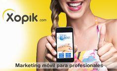 Xopic. El nuevo concepto de Marketing SMS Interactivo para seducir a tus clientes y multiplicar tus ventas. Si deseas más información: r.bermudez@socialrbc.com Saludos!