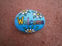 "Painted rock ""Welcome"""