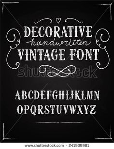 Find Hand Drawn Decorative Vintage Vector Abc stock images in HD and millions of other royalty-free stock photos, illustrations and vectors in the Shutterstock collection. Thousands of new, high-quality pictures added every day. Chalk Fonts, Sign Fonts, Chalkboard Fonts, Chalk Lettering, Hand Lettering Alphabet, Chalkboard Designs, Lettering Styles, Typography Fonts, Lettering Design