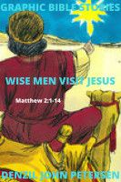 Wise men visit Jesus, an ebook by Denzil Petersen at Smashwords Missionary Church, Wise Men, Bible Stories, Christian, Books, Libros, Book, Christians, Book Illustrations