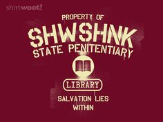 Salvation Lies Within the Library (The Shawshank Redemption, Stephen King) Library Humor, Library Quotes, The Shawshank Redemption, The Dark Tower, King Book, Funny Tee Shirts, Film Music Books, Cool Tees, Free Shipping