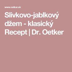 Slivkovo-jablkový džem - klasický Recept | Dr. Oetker Rum, Room