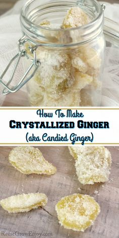 How To Make Crystallized Ginger (aka Candied Ginger) – Reuse Grow Enjoy – Hapur Şupur Ginger Syrup, Fresh Ginger, Ginger Uses, Crystalized Ginger Recipe, Ginger Candy Recipe, Cooking With Ginger, Homemade Ginger Ale, Finger Foods, Sweets