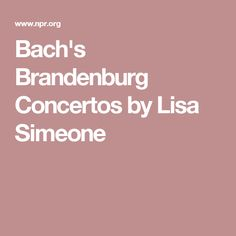 Bach's Brandenburg Concertos by Lisa Simeone