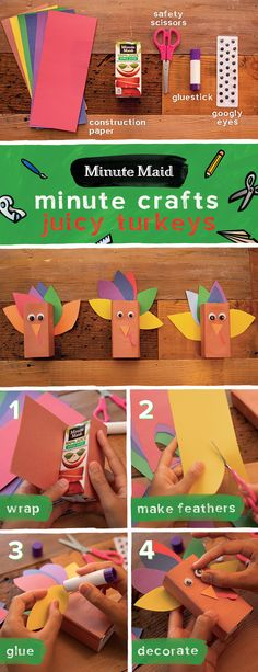 """Minute Maid knows Thanksgiving's stressful enough, so we promise this turkey will be a lot easier to make. Follow these quick and easy steps for a fun juice box turkey for the kids to play with in between asking, """"When is dinner ready?!"""" #thisisGOOD  1. Wrap and tape brown paper around juice box  2. Cut out """"feather"""" shapes from any colored paper   3. Glue feathers onto back of juice box   4. Glue and place nose, gobble and googly eyes to bring your Thanksgiving guest to life! Thanksgiving Crafts, Fall Crafts, Halloween Crafts, Holiday Crafts, Classroom Crafts, Daycare Crafts, Toddler Crafts, School Treats, Projects For Kids"""