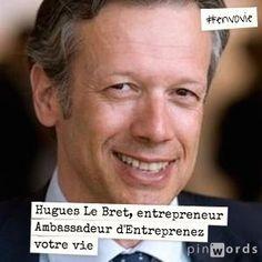 Hugues Le Bret, entrepreneur. Ambassadeur d'Entreprenez Votre Vie ! #EnVoVie