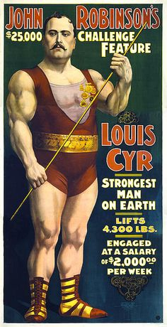 Louis Cyr - the original strongman now featured on the trophies