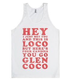 Glen Coco (Call Me Maybe Tank)