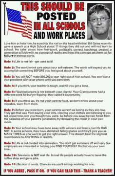 GREAT ADVICE-this really should be posted. Like him or not, kids need to hear this because they sure won't at school!