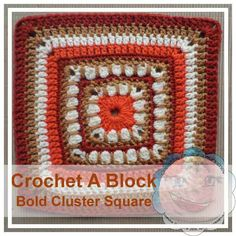 Free crochet pattern: Bold Cluster Square by Creative Crochet Workshop