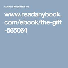 www.readanybook.com/ebook/the-gift-565064