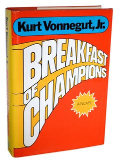 Breakfast of Champions , by Kurt Vonnegut 32 Books Guaranteed To Make You Laugh Out Loud Novels To Read, Books To Read, My Books, Music Books, Kurt Vonnegut, I Love Books, Great Books, Amazing Books, Reading Lists