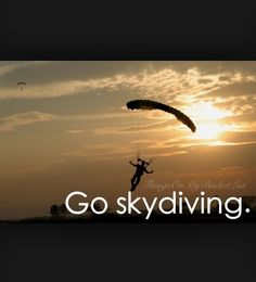 Skydiving!!! Best. Thing. Ever. Beside my kids lol, really tho I went in Davis, CA and will dream of going again until I finally do!!! Try it, yolo!!!