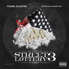 Young Scooter - Street Lottery 3 (Mixtape)