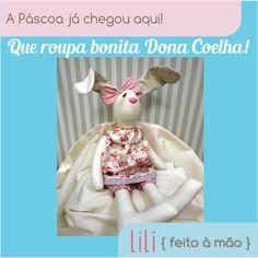 Que roupa bonita Dona Coelha!