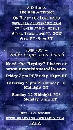 New show premieres Thurs June 17th at 9 pm ET/6 pm PT on www.newvisionsradio.com. My guest, A D Burks, the Aha Architect on Ready for Love Radio with Nikki Leigh - details at www.lovecoachjourney.com/aha Love Radio, Ready For Love, 3 Am, New Shows, Romance, Positivity, Relationships, June, Romance Film