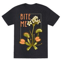"Bite Me Venus Flytrap - This hipster venus fly trap shirt is great for feminists who take no shirt and love them some botanical illustrations of carnivorous plants like this ""Bite me!"" venus fly trap print. This feminist shirt is perfect for fans of hipster shirts, floral shirts, feminist t shirts and botanical art."