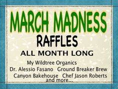 March madness raffles all month long with great prizes