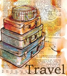"This drawing of vintage suitcases is drawn in sepia ink and created with pastel and colored pencils on a distressed page from a dictionary that includes the definition ""travel."""
