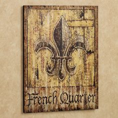 French Quarter Fleur de Lis Vintage Sign Wall Art