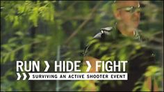 Run Hide Fight: Surviving an Active Shooter Event