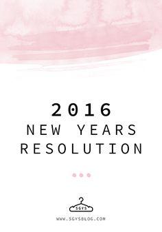 My 2016 New Years Resolution | SGYSblog