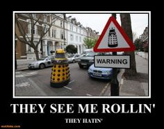 they-see-me-rollin-dalek-doctor-who.jpg photo by ekenit64 on imgfave