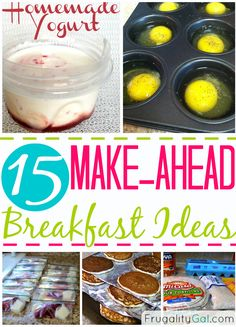 15 Make-Ahead Breakfast Recipes. Perfect way to make sure the family is fed for breakfast without having to take time out of your busy mornings. This is also a great way to save money on groceries since you won't be tempted to go to a drive-thru!