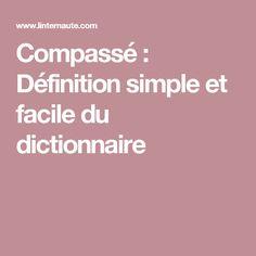 Compassé : Définition simple et facile du dictionnaire